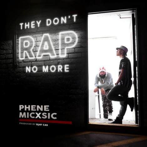 phene-mic-sic-they-dont-rap-no-more-whycauseican