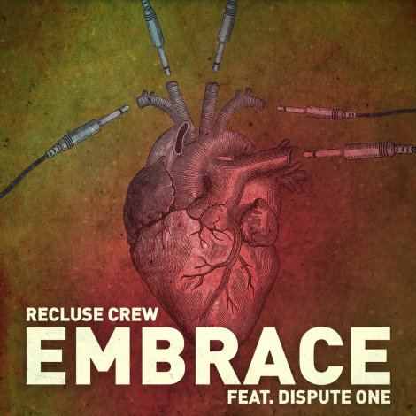 RecluseCrew-DisputeOne-Embrace